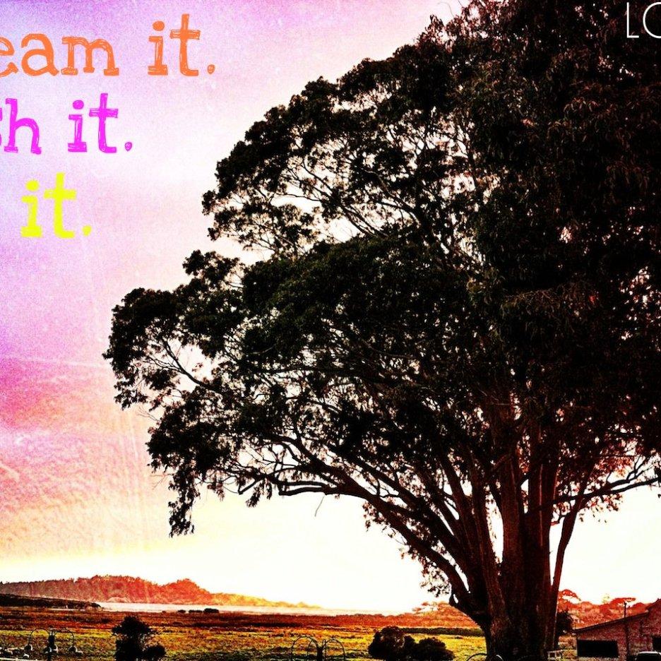 Dream it. Wish it. Do it. LOOTB