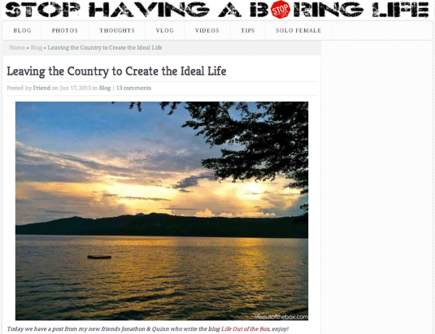 Stop Having a Boring Life: Leaving the Country to Create the Ideal Life. Life Out of the Box. LOOTB Press.