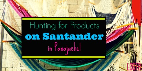 Hunting for products on Santander in Panajachel, Guatemala. Life Out of the box. LOOTB.