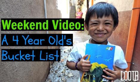 Life Out of the Box Weekend Video: A 4 year old's bucket list. LOOTB