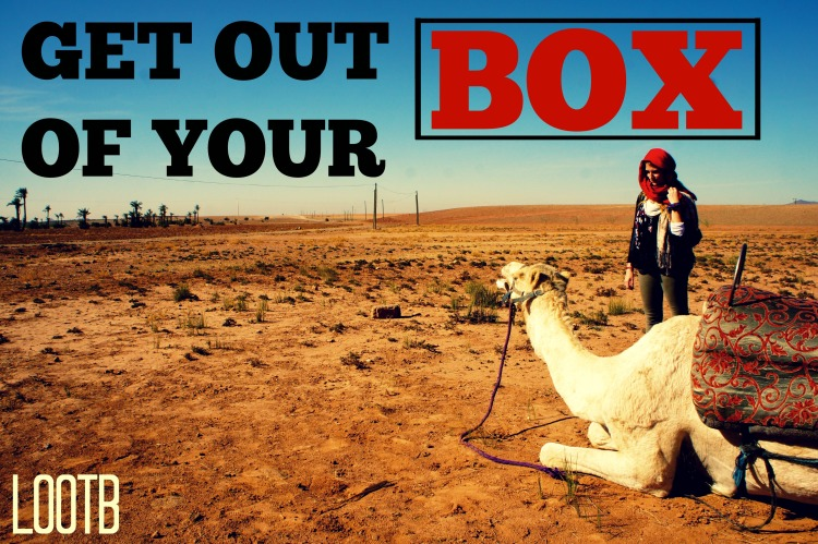 Get Out of Your Box